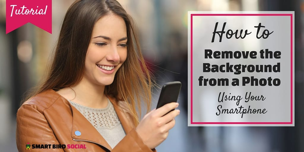 How to remove the background from a photo using a smartphone for Removethebackground com