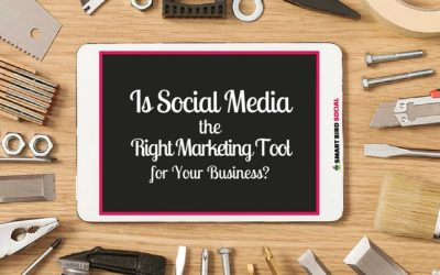 How to Know if Social Media is the Right Marketing Tool