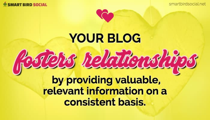 Blogging Business Goals to Improve Your Content Strategy - Foster Relationships