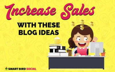 What to Blog About for Small Business to Increase Sales