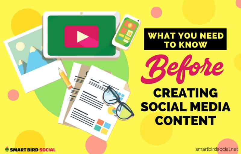 Consider These Tips Before Creating Social Media Content
