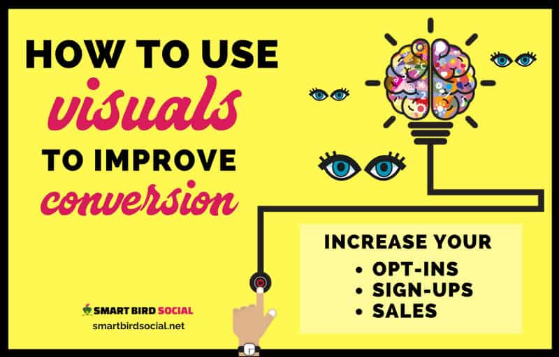 5 Ways to Use Visuals in Your Content Marketing to Improve Conversion