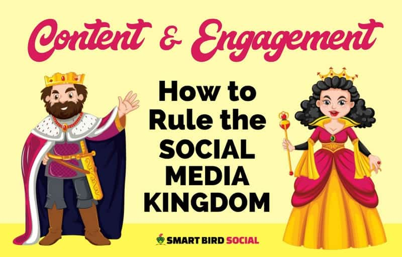 Content and Engagement: How to Rule the Social Media Kingdom